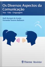 Os Diversos Aspectos Da Comunicação: Voz – Fala – Linguagem