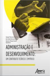 Administração E Desenvolvimento: Um Contributo Teórico E Empírico