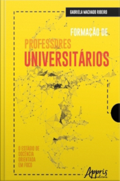 Formação De Professores Universitários: O Estágio De Docência Orientada Em Foco