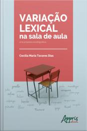 Variação Lexical Na Sala De Aula: Uma Proposta Sociolinguística