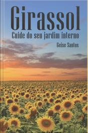 Girassol:: Cuide De Seu Jardim Interno