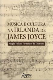 Música E Cultura Na Irlanda De James Joyce