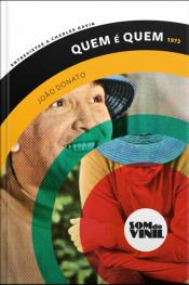 João Donato, Quem É Quem: Entrevistas A Charles Gavin, Som Do Vinil