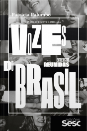 Vozes Do Brasil: Entrevistas Reunidas