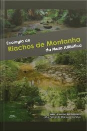 Ecologia De Riachos De Montanha Da Mata Atlântica