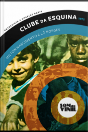 Lô Borges E Milton Nascimento, Clube Da Esquina: Entrevistas A Charles Gavin, Som Do Vinil
