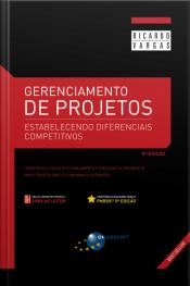 Gerenciamento De Projetos (8a. Edição): Estabelecendo Diferenciais Competitivos