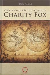 O Extraordinário Destino De Charity Fox