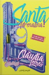 Santa Adrenalina: Um Guia Para Quem Quer Escrever Thrillers
