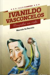 Ivanildo Vasconcelos: Braçadas Na Vida