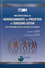 Metodologia De Gerenciamento De Projetos No Terceiro Setor