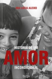 História De Um Amor Incondicional
