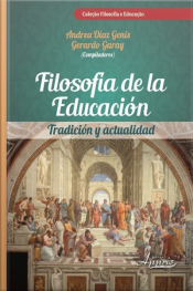 Filosofía De La Educación: Tradición Y Actualidad