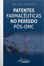 Patentes Farmacêuticas No Período Pós-omc