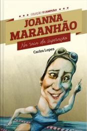 Joanna Maranhão: Na Raia Da Superação