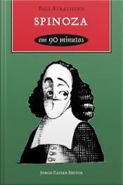 Spinoza Em 90 Minutos