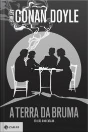 A Terra Da Bruma: Edição Comentada