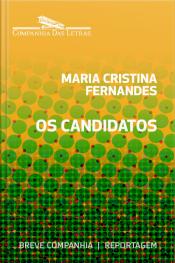 Os Candidatos – 2º Turno
