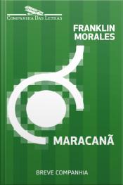 Maracanã: Os Labirintos Do Caráter