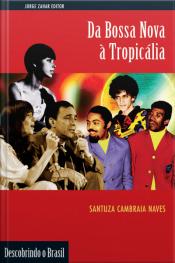 Da Bossa Nova À Tropicália