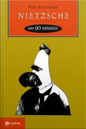 Nietzsche Em 90 Minutos