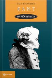 Kant Em 90 Minutos