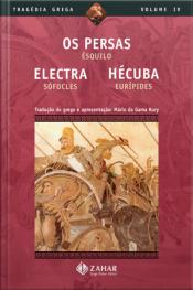 Os Persas, Electra, Hécuba