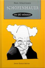 Schopenhauer Em 90 Minutos