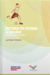 História Do Futebol Alagoano