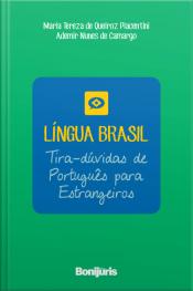 Língua Brasil: Tira-dúvidas De Português Para Estrangeiros