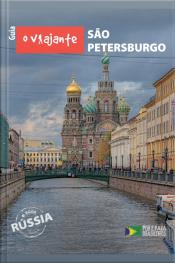 Guia O Viajante: São Petersburgo: Rússia, Parte Iv