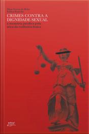Crimes Contra A Dignidade Sexual: A Memória Jurídica Pela Ótica Da Estilística Léxica