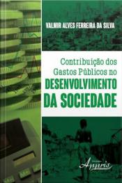 Contribuição Dos Gastos Públicos No Desenvolvimento Da Sociedade
