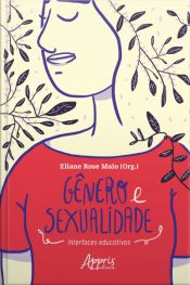 Gênero E Sexualidade: Interfaces Educativas
