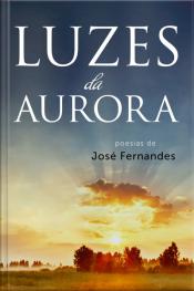 Luzes Da Aurora: Poesias