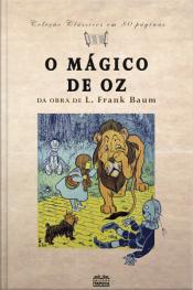 O Mágico De Oz: Da Obra De L. Frank Baum