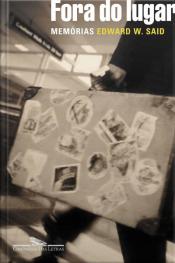 Fora Do Lugar: Memórias