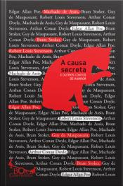 A Causa Secreta: E Outros Contos De Horror