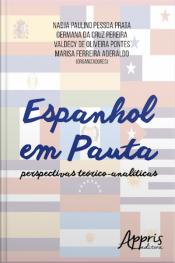 Espanhol Em Pauta: Perspectivas Teórico-analíticas