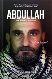 Abdullah – Escravo De Deus