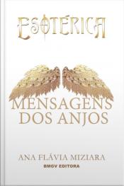 Mensagens Dos Anjos: Esotérica
