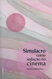Simulacro Como Sedução No Cinema