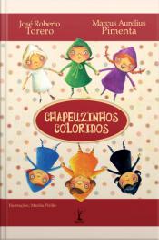 Chapeuzinhos Coloridos
