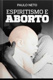 Espiritismo E Aborto