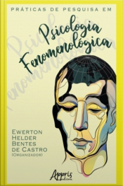 Práticas De Pesquisa Em Psicologia Fenomenológica
