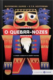 O Quebra-nozes: Edição Bolso De Luxo