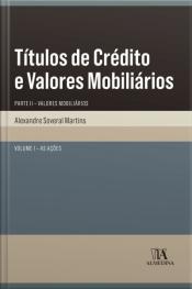 Títulos De Crédito E Valores Mobiliários: Parte Ii - Valores Mobiliários - As Ações