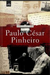 Historia Das Minhas Canções - Paulo César Pinheiro