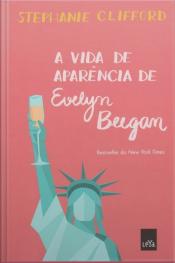 A Vida De Aparência De Evelyn Beegan