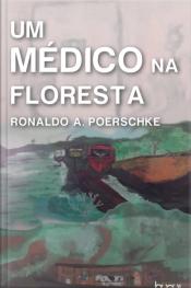 Um Médico Na Floresta